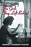 Hunter, Bernice Thurman: The Girls They Left Behind
