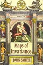 Maps of Invariance by John W. Smith