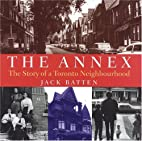 The Annex: The Story of a Toronto…