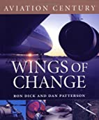 Aviation Century Wings of Change by Air Ron…