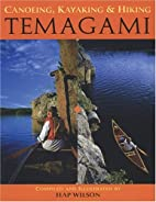 Canoeing, Kayaking and Hiking Temagami by…