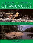 Rivers of the Upper Ottawa Valley: Myth,…