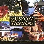 Muskoka traditions by Andrew Wagner-Chazalon