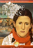 Escape Plans by Sherie Posesorski