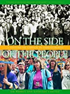On the Side of the People: A History of…