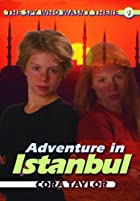 Adventures in Istanbul by Cora Taylor