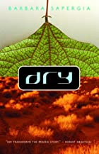 Dry by Barbara Sapergia