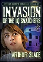 The Invasion of the IQ Snatchers (Canadian…
