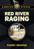 Red River Raging: Disaster Strikes Book 8 by…