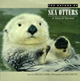 Paine, Stephanie: Nature of Sea Otters