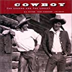 Cowboy: The Legend and the Legacy by B. A.…