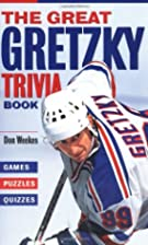 The Great Gretzky Trivia Book: Games *…