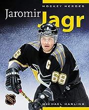Hockey Heroes: Jaromir Jagr by Michael…