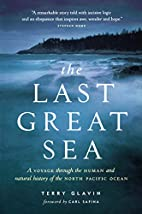 The Last Great Sea by Terry Glavin
