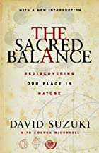 The Sacred Balance: Rediscovering Our Place…