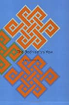 The Bodhisattva Vow: A Sourcebook by…