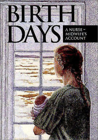 birth-days-a-nurse-midwifes-account