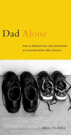 dad-alone-how-to-rebuild-your-life-and-remain-an-involved-father-after-divorce