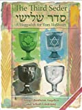 Angelico, Irene Lilienheim: The Third Seder: A Haggadah for Yom Hashoah