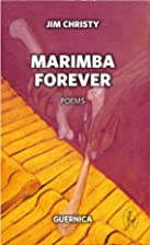 Marimba Forever (Essential Poets Series) by…