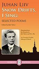 Snow Drifts, I Sing by Juhan Liiv