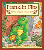 Bourgeois, Paulette: Franklin Fibs