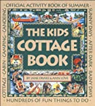 Kids Cottage Memory Book, The by Jane Drake