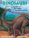 MacLeod, Elizabeth: Dinosaurs: The Fastest, the Fiercest, the Most Amazing