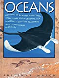 Mason, Adrienne: Oceans: Looking at Beaches and Coral Reefs, Tides and Currents, Sea Mammals and Fish, Seaweeds and Other Ocean Wonders
