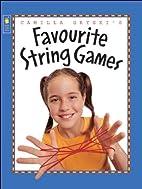 Camilla Gryski's Favourite String Games…