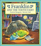 Bourgeois, Paulette: Franklin and the Tooth Fairy