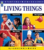 Mason, Adrienne: Living Things (Starting with Science)