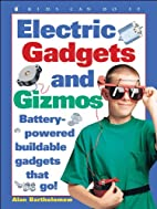 Electric Gadgets and Gizmos: Battery-Powered…