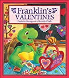 Bourgeois, Paulette: Franklin&#39;s Valentines