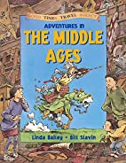 Adventures in the Middle Ages (Good Times…
