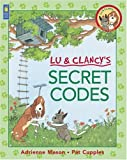 Mason, Adrienne: Lu & Clancy's Secret Codes