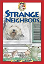 Strange Neighbors (SAM: Dog Detective) by…