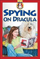 Spying on Dracula (SAM: Dog Detective) by…
