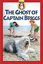 The Ghost of Captain Briggs (SAM: Dog…