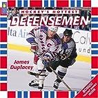Defensemen (Hockey's Hottest) by James…