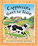 Smith, Mary Ann: Cappuccina Goes To Town
