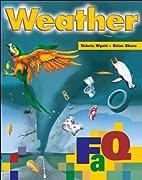 Weather (FAQ) by Valerie Wyatt