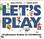 Let's Play: Traditional Games of Childhood…