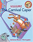 Mason, Adrienne: Carnival Caper, The (Kids Can Read)