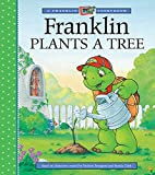 Bourgeois, Paulette: Franklin Plants a Tree