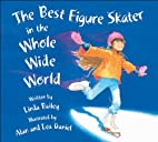 The Best Figure Skater in the Whole Wide…