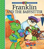 Jennings, Sharon: Franklin and the Baby-Sitter