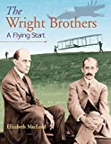 MacLeod, Elizabeth: Wright Brothers: A Flying Start