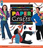 The Jumbo Book of Paper Crafts (Jumbo Books)…