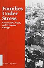 Families Under Stress: Community, Work, and…